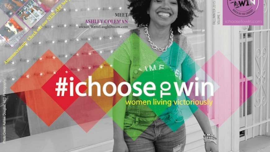 #ichoosetowin Magazine