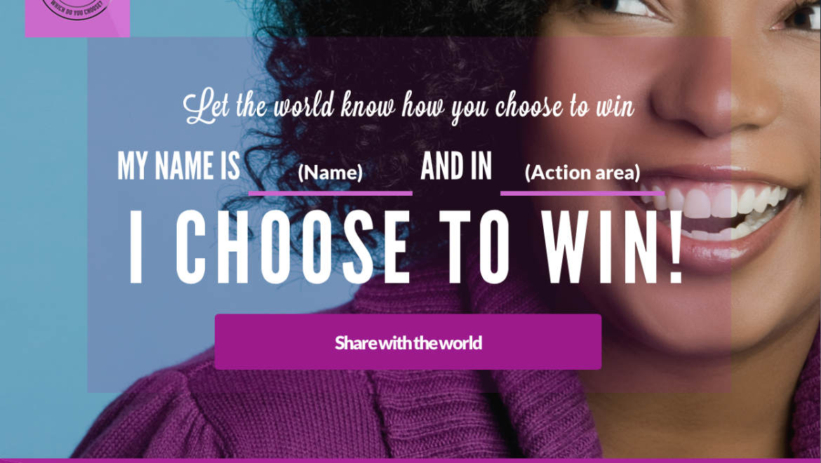 How do you choose to win? New App!