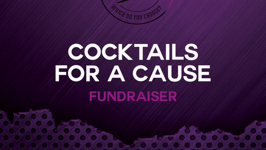 Cocktails for a Cause – Event Alert
