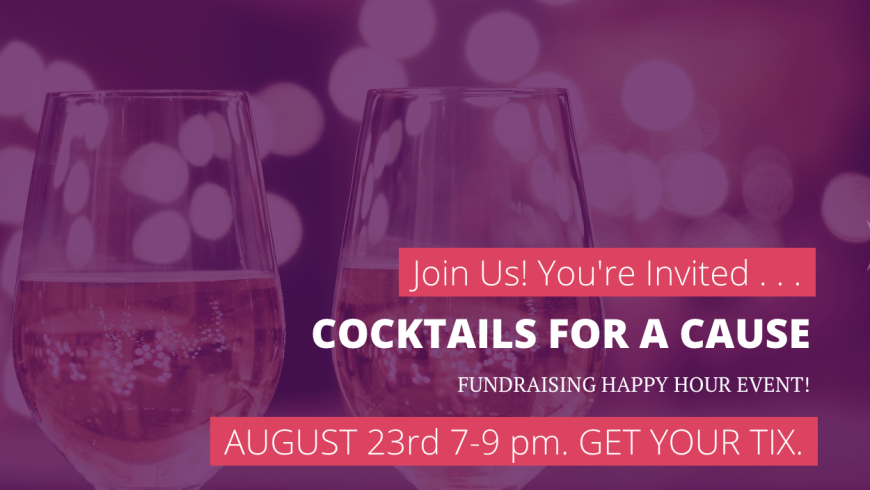 Cocktails for a Cause – Tomorrow 8/23/16