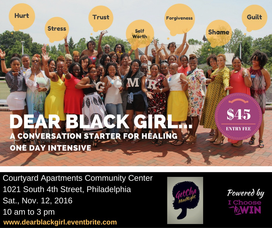 Dear Black Girl . . . A Conversation Starter for Healing
