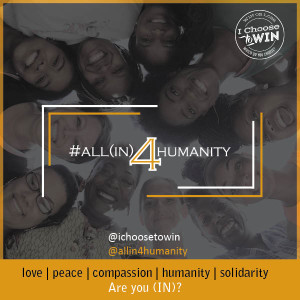 All In 4 Humanity Launched! A Social Campaign